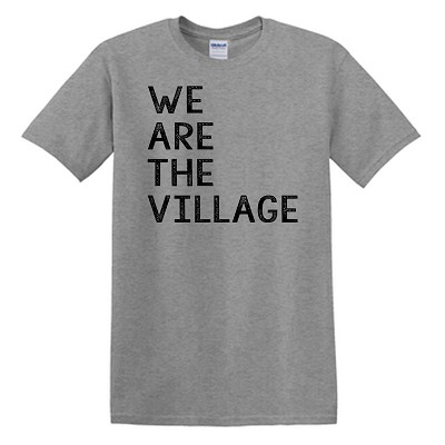 We Are The Village Short Sleeve T-Shirt